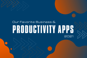 favorite best tools for business and productivity 2021